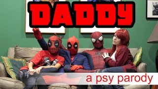 Repeat youtube video Deadpool vs Daddy | PSY Parody