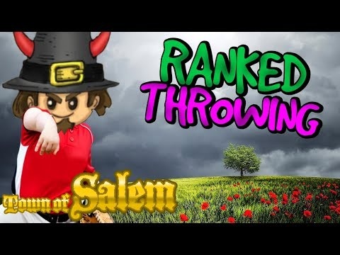 RANKED THROWERS  Ranked Town of Salem JAILOR