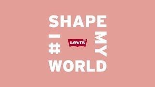 Levi's | I Shape My World