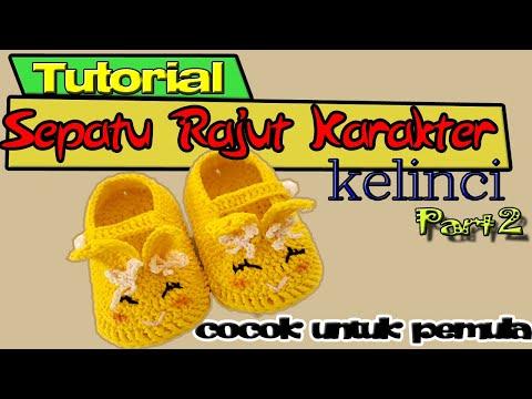 Crochet I Tutorial Membuat Sepatu Bayi Karakter Kelinci Untuk Pemula Part 2 I Baby Shoes Crochet.