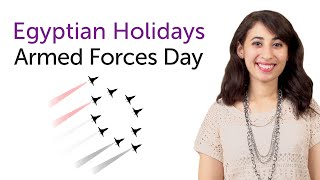 Learn Arabic Holidays - Armed Forces Day