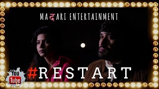 How to RESTART in life | a must watch | An emotional Short | Madari Entertainment | Rtm Films
