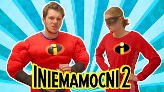 Iniemamocy- INIEMAMOCNI 2 PARODIA!