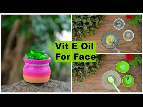 3 Top Ways To Use Vitamin E Oil Capsules For Face & Skin | Acne Scars, Wrinkles & Dark Circles