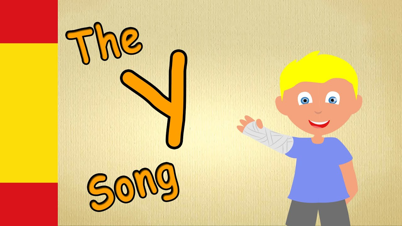 Letter y learn spanish abc song spanish letter y youtube spiritdancerdesigns Gallery