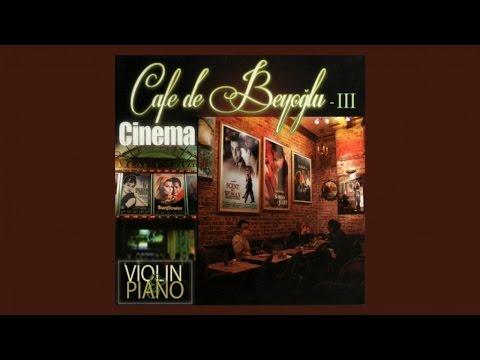 Taxim Trio - Cafe de Beyoglu - Cinema (Film Themes) FULL ALBUM