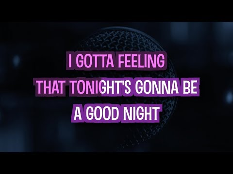 I Gotta Feeling - Black Eyed Peas | Karaoke Version