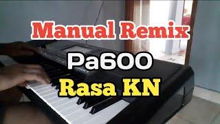 Gambar cover REMIK PA600 VERSI KEYBOARD KN