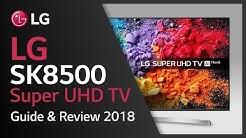LG Super UHD TV I SK8500 product video I 4K HDR TVs