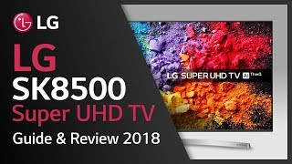 LG Super UHD TV I SK8500 product video I 4K HDR TVs