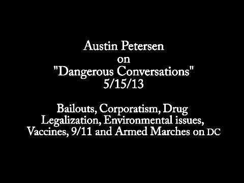Austin Petersen on Dangerous Conversations 5/15/13