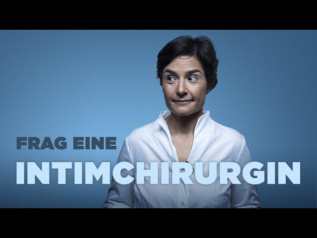 FRAG EINE INTIMCHIRURGIN   Dr. Schumann-Averkiou über Tabuthemen