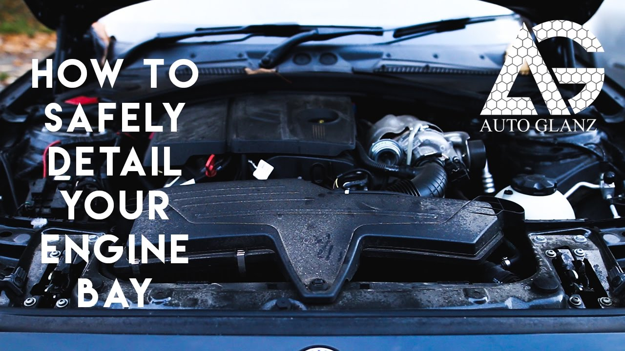 How to: Detail your engine bay for beginners  Engine bay detailing guide