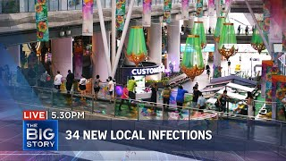34 new local Covid-19 cases, including 4 unlinked; HBL starts today | THE BIG STORY
