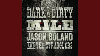 Dark and Dirty Mile