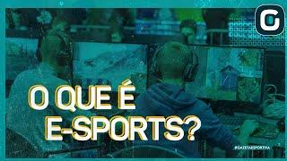 O que são os eSports? ENTENDA! | Gazeta Games (08/11/19)