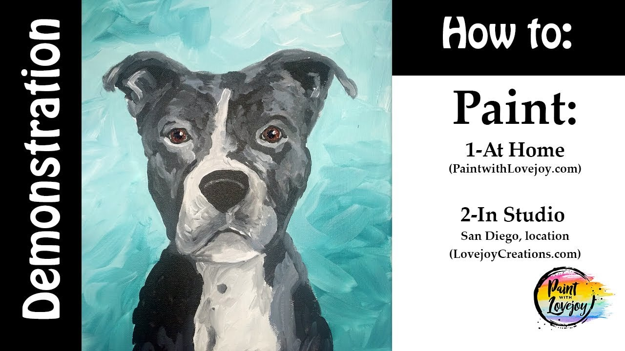 Pit bull Painting Demo: Paint With Lovejoy @ Home or in her San Diego  Studio🎨