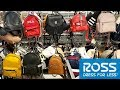 ROSS MINI BACKPACKS BACK TO SCHOOL HANDBAGS * SHOP WITH ME * STORE WALKTHROUGH 2019