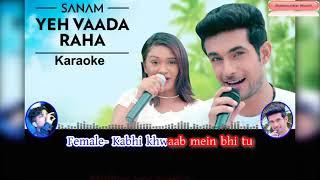 Yeh Vaada Raha Karaoke | Sanam Puri | Mira
