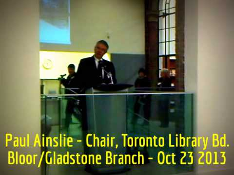 HiMY SYeD -- Paul Ainslie Chair Toronto Library Board, Bloor/Gladstone 100 Anniversary, Oct. 23 2013