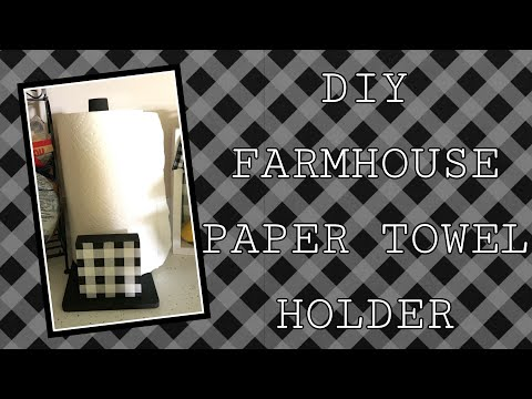 DIY farmhouse paper towel holder