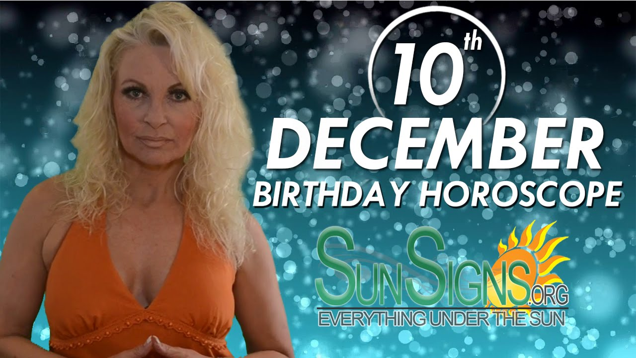 BORN ON DECEMBER 10 HOROSCOPE AND CHARACTERISTICS