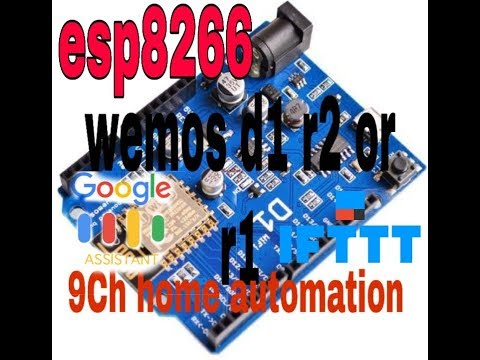 Google Assistance Control ESP 8266 Wi-Fi Module And Bemis D1 R1 Control Home Automation And You Can