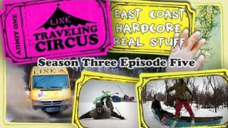 LINE Traveling Circus 3.5 East Coast Hardcore Real Stuff