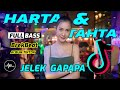 DJ HARTA DAN TAHTA JELEK GAPAPA - DJ VIRAL TIKTOK BREAKBEAT  - Breakbeat Terbaru