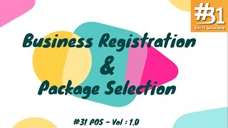 #31 pos - business registration & package subscription volume 1.0