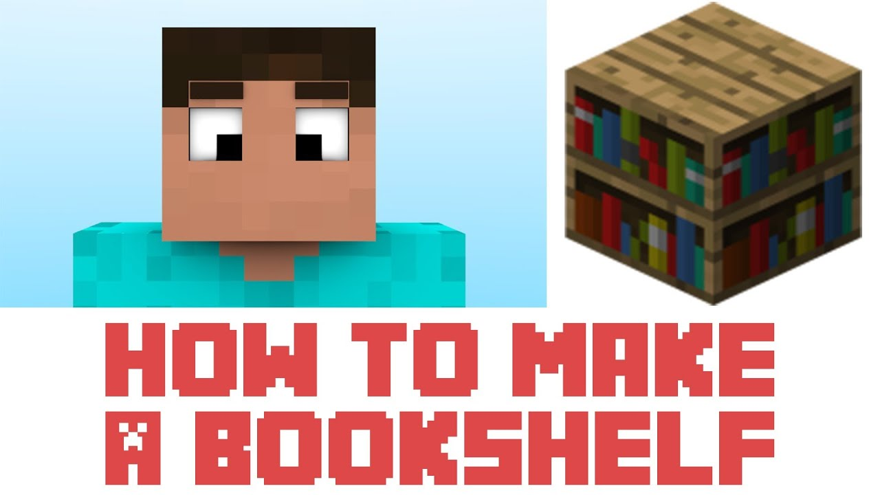 how to make a bookshelf in minecraft. Minecraft - How To Make A Bookshelf In T