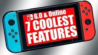 Top 7 Coolest Features in Nintendo 6.0 & Nintendo Switch Online