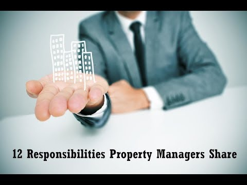 12 RESPONSIBILITIES ALL PROPERTY MANAGERS SHARE