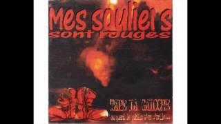 Mes Souliers Sont Rouges - Tape la Galoche