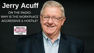 Why is the Workplace Aggressive & Hostile? | Jerry Acuff