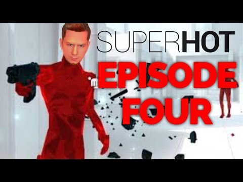 EAT MY PHONE | SuperHot - Ep#4