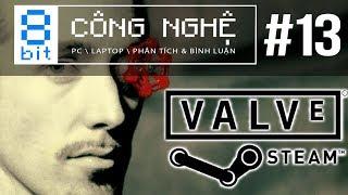 """Có Phải VALVE và Steam Đã """"Hồi Sinh"""" Thị Trường PC?   8-bit Công Nghệ"""