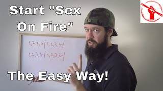 """How to Start """"Sex On Fire"""" - The Easy Way! 
