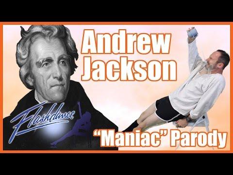 "Andrew Jackson (Flashdance's ""Maniac"" Parody) - @MrBettsCls"