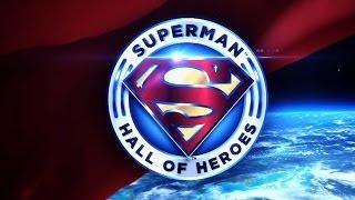 Superman Hall of Heroes: Honoring Real Life Heroes