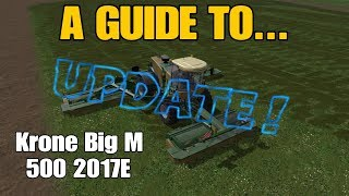Farming Simulator 17 PS4: A Guide to... Krone Big M 500 2017E (UPDATE!)