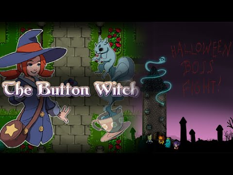 Halloween in ritardo - The Button Witch Demo & Halloween Boss Tower