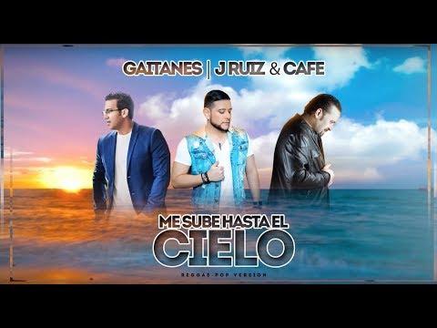 Me Sube Hasta El Cielo - Gaitanes, J Ruiz & CAFE (Lyric Video)