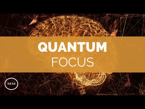 Quantum Focus (v.3) - Super Mental Focus / Mind Power Booster - Focus Music - Binaural Beats