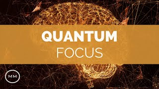 Quantum Focus - Increase Focus, Concentration, Memory - Binaural Beats (v.3)