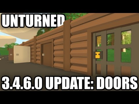 Unturned: 3.4.6.0 UPDATE! (NEW UI + DOORS)