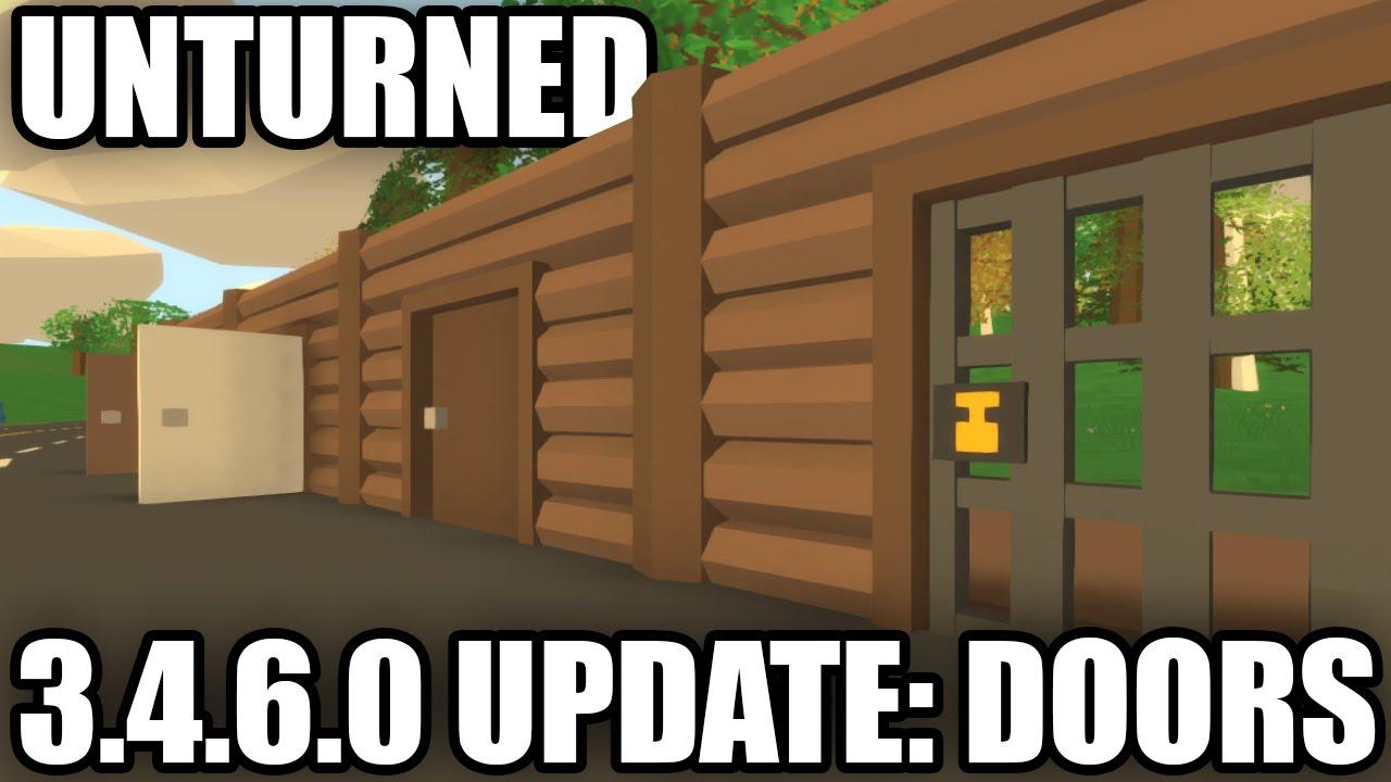 Unturned 3 4 6 0 update new ui doors youtube for Door unturned