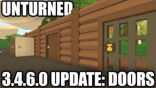 Unturned: 3.4.6.0 UPDATE! (NEW UI + DOORS)