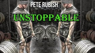 Pete Rubish Powerlifting Motivation HD- Unstoppable ( The Motivator )