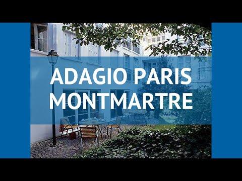 ADAGIO PARIS MONTMARTRE 3* Франция Париж обзор – отель АДАЖИО ПЭРИС МОНМАРТЕ 3* Париж видео обзор